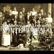 BriaskThumb [cover] Sickboys And Lowmen   Sickboys And Lowmen   White Buffalo